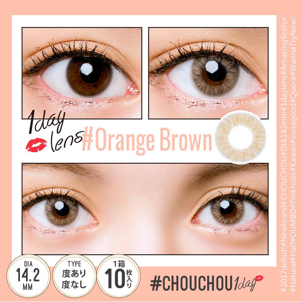 #CHOUCHOU 1day(#チュチュ ワンデー)#ORANGE BROWN レンズ画像